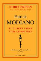Så du ikke farer vild i kvarteret - Patrick Modiano