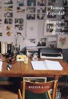 Biografi Dagbog Breve - Tomas Espedal