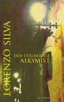 Den utålmodige alkymist - Lorenzo Silva