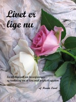 Livet er lige nu - Hanne Lund
