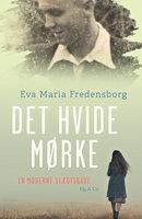 Det hvide mørke - Eva Maria Fredensborg