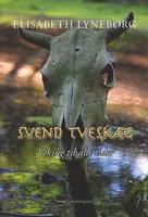 Svend Tveskæg - Elisabeth Lyneborg