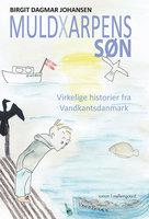 Muldxarpens søn - Birgit Dagmar Johansen
