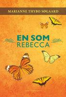 En som Rebecca - Marianne Thybo Søgaard
