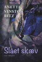 Slået skæv - Anette Vinston Ritz