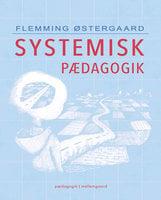 Systemisk pædagogik - Flemming Østergaard