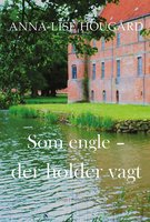 Som engle - Anna-Lise Hougård