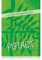 PISTACIE - Ulrik Grabowski