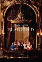 Bladguld - Mads Holger