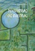 PENSELSTRØG OG BUESTRØG - Steffen Andersen