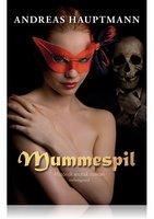 MUMMESPIL - Andreas Hauptmann