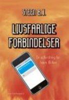 LIVSFARLIGE FORBINDELSER - Steen Buus Johannesen