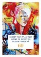 60 SMÅ TEGN PÅ AT MAN MÅSKE ER BLEVET EN MODEN KVINDE PÅ 60 - Anette Riis