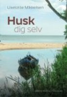 HUSK DIG SELV - Liselotte Mikkelsen