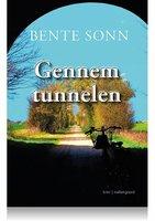 GENNEM TUNNELEN - Bente Sonn