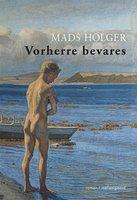 Vorherre bevares - Mads Holger
