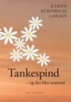 TANKESPIND - OG DET BLEV SOMMER - Karen Kornbech Larsen