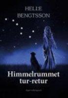 HIMMELRUMMET TUR-RETUR - Helle Bengtsson