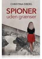 Spioner uden grænser - Christina Eiberg