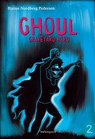 Ghoul – Graveyard Herd 2 - Bjarne Nordberg Pedersen