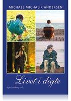 LIVET I DIGTE - Michael Michalik Andersen