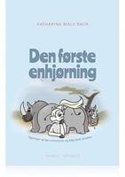 DEN FØRSTE ENHJØRNING - Katharina Malu Bach