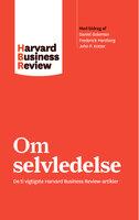 Om selvledelse - Harvard Business Review