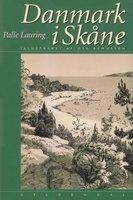Danmark i Skåne - Palle Lauring