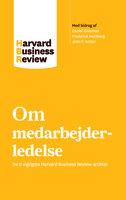 Om medarbejderledelse - Harvard Business Review