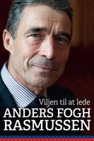 Viljen til at lede - Anders Fogh Rasmussen
