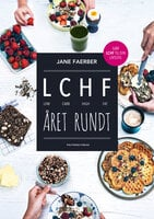 LCHF året rundt - Jane Faerber