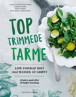 Toptrimmede tarme - Mette Borre,Stine Junge Albrechtsen,Lisbeth Jensen,Cæcilie Gamsgaard Seidel