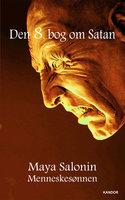 Den 8. bog om Satan - Maya Salonin