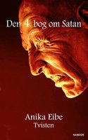 Den 4. bog om Satan - Anika Eibe