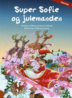 Super Sofie og julemanden - Kirsten Ahlburg,Morten Ahlburg