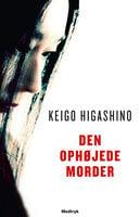 Den ophøjede morder - Keigo Higashino