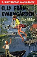 Elly från Kvarngården - Ebba Edskog