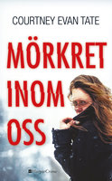 Mörkret inom oss - Courtney Evan Tate