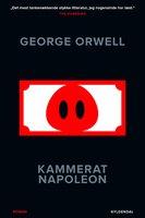 Kammerat Napoleon - George Orwell