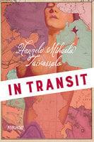 In transit - Hannele Mikaela Taivassalo