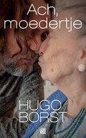 Ach, moedertje - Hugo Borst