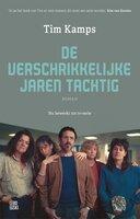De verschrikkelijke jaren tachtig - Tim Kamps