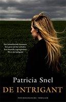 De intrigant - Patricia Snel