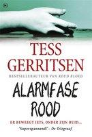 Alarmfase Rood - Tess Gerritsen
