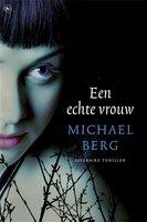 Een echte vrouw - Michael Berg