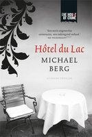 Hôtel du Lac - Michael Berg