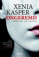 Ongeremd - Xenia Kasper