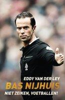 Bas Nijhuis - Eddy van der Ley