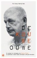 De Kouwe Ouwe, de opkomst en ondergang van Stanley Hillis - Martijn Haas,Vico Olling
