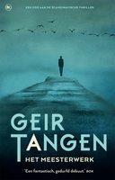Het meesterwerk - Geir Tangen